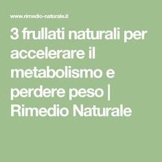 3 frullati naturali per accelerare il metabolismo e perdere peso | Rimedio Naturale
