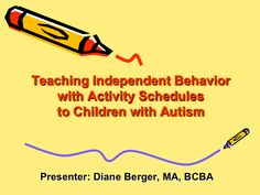 A Powerpoint for Teaching Independent Behavior With Activity Schedules To Children With Autism - AutismBeacon