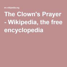 The Clown's Prayer - Wikipedia, the free encyclopedia