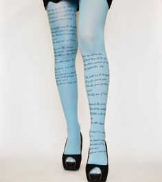 Literary Fashions: Poetry in Motion: Emily Dickinson Poem Printed Tights Emily Dickinson Poems, Tattoo Tights, Librarian Chic, Book Jewelry, Fashion Tights, Sock Shoes, Tattoos, Stockings, Womens Fashion