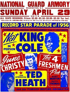 "'Nat King Cole - National Guard Armoury, Washington."" Fantastic A4 Glossy Print Taken from A Vintage Concert Poster by Design Artist http://www.amazon.co.uk/dp/B0154U3TL2/ref=cm_sw_r_pi_dp_JNd8vb04JQ8XM"