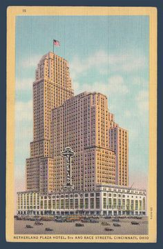 Postcards - United States #  920 - Netherland Plaza Hotel, Cincinnati, Ohio