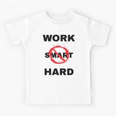 'Work Hard not Smart' Kids Clothes by RIVEofficial Sarcasm, Work Hard, Online Shopping, Entrepreneur, Trends, Tags, Business, Funny, Nature