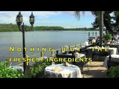 "My all time favorite is Ophelia's On The Bay in Sarasota Florida-Zagat Guide rated ""Extraordinary"" 10 years in a row"