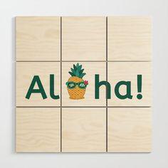 Aloha Hawaii Pineapple Summer Vibes Beach Paradise Chill Time Wood Wall Art by Aloha Hawaii, Wood Wall Art, Summer Vibes, Chill, Paradise, Beach, Design, Wooden Wall Art, The Beach