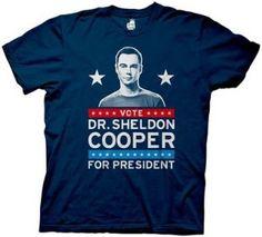 Dr Sheldon Cooper for President Shirt
