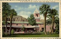 The El Mirador Hotel gardens