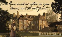 """""""Run mad as often as you chuse; but do not faint."""" Jane Austen"""