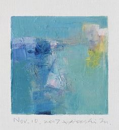2017 9 cm x 9 cm (app. x oil on canvas © 2017 Hiroshi Matsumoto Wall Art Pictures, Pictures To Paint, Oil Painting Abstract, Watercolor Art, Blue Art, Art Of Living, Landscape Paintings, Oil Paintings, Oil On Canvas