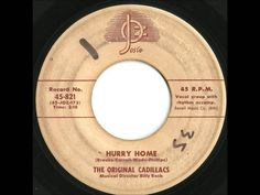 Original Cadillacs - Hurry Home - Great, Rare Ballad