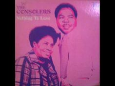 "▶ ""If You Don't Pray For Me""- The Consolers - YouTube"