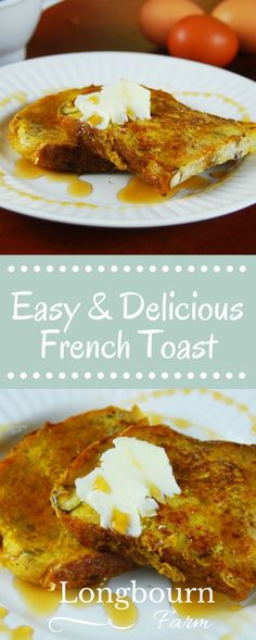 Make this easy and delicious french toast recipe today! Simple ingredients, ready fast. French toast is an easy breakfast and a delicious breakfast!