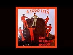 Los Diablos Rojos - A Todo Tren