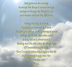 The Serenity Prayer...Photoshopped by me