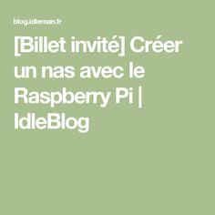 [Billet invité] Créer un nas avec le Raspberry Pi | IdleBlog