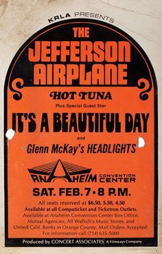 1970's Jefferson Airplane concert poster. (1970) Vintage 22 x 14 in. concert poster, screen-printed on heavy stock paper in black and orange inks, promoting a live show headlining the Jefferson Airplane and opening acts Hot Tuna, It's A Beautiful Day and Glenn McKay's Headlights at the Anaheim Convention Center. The show's date is Saturday Feb. 7th, 1970.  Lot 66  https://www.profilesinhistory.com/auctions/rock-roll-auction-59-2/