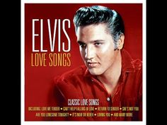 Elvis Presley - Love Songs (Not Now Music) [Full Album] - YouTube