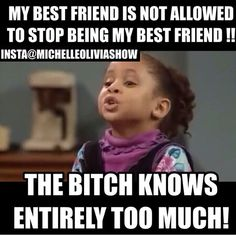 my best friend is not allowed to stop being my best friend.....