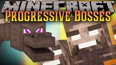 Progressive Bosses Mod (Hardcore Ender Dragon and Wither)