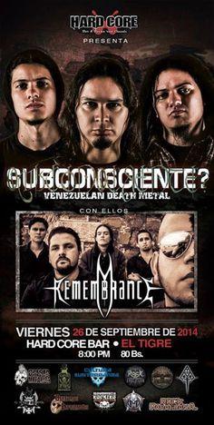 Cresta Metálica Producciones » El Death Metal de Subconsciente? y Remembrance Retumbará en Hard Core y Tiburón Club