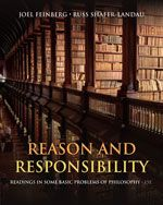 Philosophy - Reason and Responsibility: Readings in Some Basic Problems of Philosophy ,15thEdition -9781133608479 - Joel Feinberg - Cengage Learning