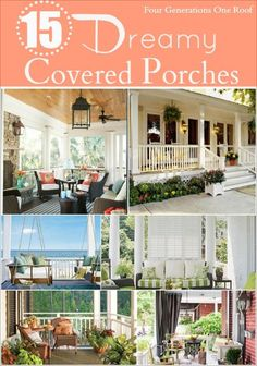 15 dreamy covered porches. Curb appeal ideas.