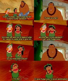 You realize she gives pudge food because she thinks he controls the weather. Lilo's parents died b/c of bad weather.