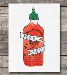 You're Hot Sriracha Card Set by Anna Sudit