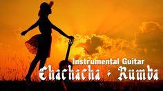 Top of Instrumental Guitar Chachacha, Rumba - Music Natural Relaxing - G...