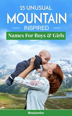 25 Unusual Mountain Baby Names For Boys And Girls 25 Unusual Inspired For And : Do you want to give a nature inspired name to your baby? Well, here we have a list of 25 most beautiful and unusual mountain baby names for girls and boys! Cute Baby Girl Names, Unique Baby Names, Boy Names, Baby Names And Meanings, Names With Meaning, Nature Names For Boys, Nature Inspired Names, Winnie The Pooh, Popular Baby Names