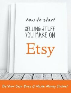 Tips for How to Start Selling Stuff on Etsy! Great ways to make extra money online!