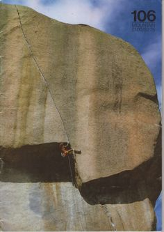 Rivista: Mountain (uk) Periodo: November 1985 Climber: Dan Goodwin Route: Sphinx Crack (5.13b) Spot: South Platte, Colorado Photo: Anne Weber