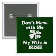 Wife is Irish Pinback Button