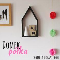 Twoje DIY - czyli zrób to sam: Domek półka http://twojediy.blogspot.com/2013/11/domek-poka.html