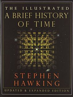 The Illustrated Brief History of Time, Updated and Expanded Edition, http://www.amazon.com/dp/0553103741/ref=cm_sw_r_pi_awdm_x_4oxiybE0XWJRN