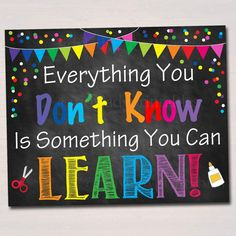 PRINTABLE Everything You Don't Know Can Learn Poster , Positive Thinking Growth Mindset Teacher Classroom Power of Yet Art – Education Posters Summer Bulletin Boards, Teacher Bulletin Boards, Back To School Bulletin Boards, Classroom Bulletin Boards, Classroom Posters, Classroom Displays, Classroom Themes, Classroom Organization, Classroom Quotes