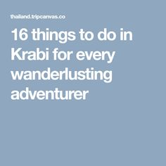 16 things to do in Krabi for every wanderlusting adventurer