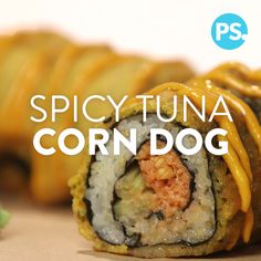 Combine a sushi bar favorite (the spicy tuna roll) and a state fair staple (the corn dog), and you have this crazy mashup, the spicy tuna roll corn dog. While it may sound like a nibble that's out of (Bake Shrimp Tempura) Tempura Sushi, Fried Sushi, Shrimp Tempura, Raw Food Recipes, Asian Recipes, Cooking Recipes, Sushi Roll Recipes, Ethnic Recipes, Sushi Bar