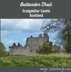 outlander trail craigmillar castle edinburgh - speculation that this will be the site used to film Ardmuir Prison for Series 3 of Outlander