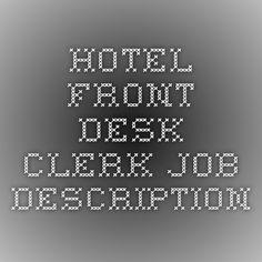 Hotel Front Desk Clerk Job Description