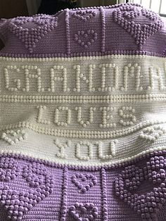 My newest Grandma Loves You crib afghan.
