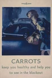British poster: Carrots Keep You Healthy and Help You See in the Blackout.