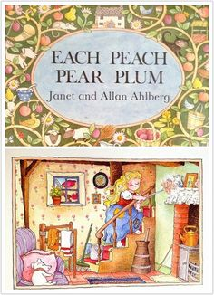 Each Peach Pear Plum, Janet and Allan Ahlberg