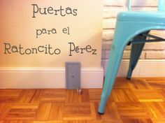 Puertas para el ratoncito Pérez-Oui Oui Health Unit, Deco Kids, Oui Oui, Tooth Fairy, Little People, Special Gifts, Ideas Para, Playroom, Diy Crafts