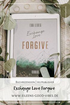 Das Debüt der Autorin Eva Lebeg Exchange Love Forgive entführt dich in die wunderschöne Gegend von Colorado in den USA. Es handelt sich hierbei um eine New Adult Story am College von Boulder. Good Vibes, Forgiveness, Colorado, Blog, Usa, Frame, Nice Asses, Aspen Colorado, Frames