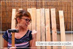 How to dismantle a pallet | 1001 Pallets