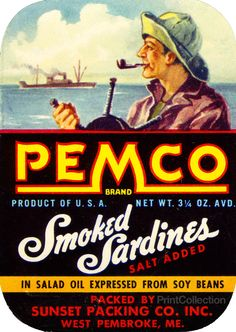 Pemco Brand Smoked Sardines, Salt Addded. Product of U.S.A. Net WT. 3 1/4 OZ. AVD. In salad oil expressed from soy beans. Packed by Sunset Packing Co. Inc. West Pembroke, ME
