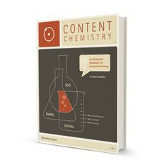 Andy Crestodina's beautifully illustrated book is about content strategies.  This handbook is a compilation of the most important and effective lessons and advice about the power of search engine optimization, social media, and email marketing. It also explains the social, analytical, and creative aspects of modern marketing that are necessary to succeed on the web. #content #chemistry #ReadingList #Books #online #marketing #strategy #Egluu #illustration