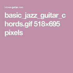 basic_jazz_guitar_chords.gif 518×695 pixels