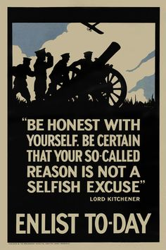 British WW1 Recruiting poster, 'Be honest with yourself', 1915 (c)